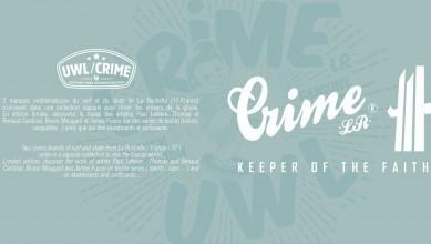 News Surf UWL & CRIME LR présentent une collection capsule samedi 14 mai